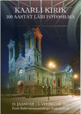 """Rahvusraamatukogus näeb fotonäitust """"Kaarli kirik"""""""