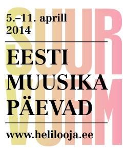 Eesti Muusika Päevad keskenduvad Eesti kaasaegsele heliloomingule