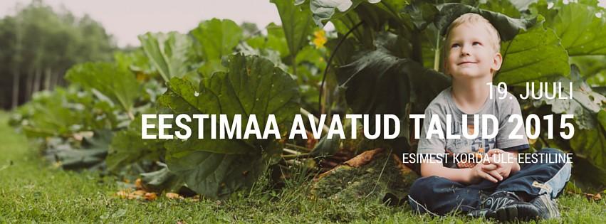 Suvel toimub esimene üle-eestiline avatud talude päev