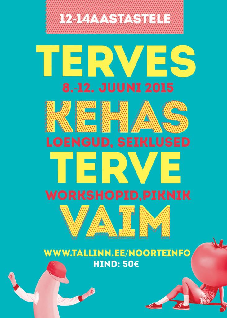 TERVES KEHAS TERVE VAIM ehk Tallinna Spordi- ja Noorsooamet ootab lapsi tervisenädalale