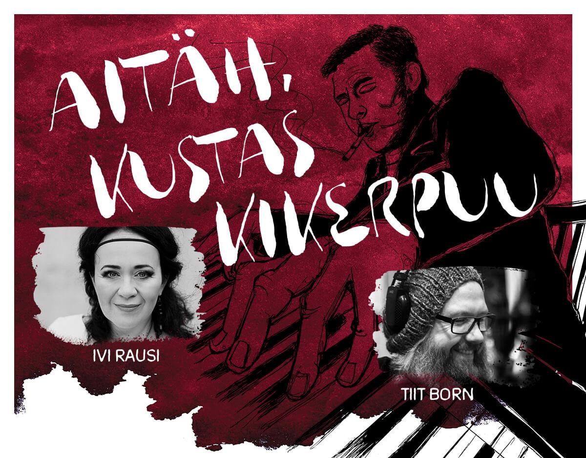 """Džässlauljatar Ivi Rausi ja muusik Tiit Born andsid välja plaadi """"Aitäh, Kustas Kikerpuu"""""""