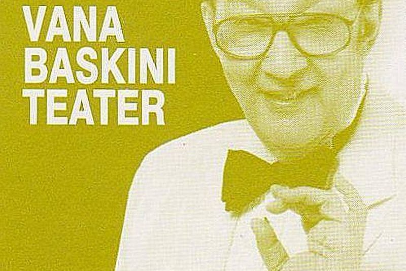 Tallinn eraldab Vana Baskini Teatrile lisaeelarvest 35 000 eurot